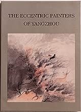 The Eccentric Painters of Yangzhou