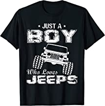 Just A Boy Who Loves Jeeps Tee Driving Jeeps Lovers T-Shirt