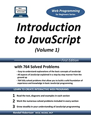 Introduction to JavaScript (Volume 1) (Web Programming for Beginners Series)