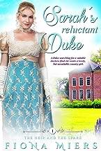 Sarah's Reluctant Duke: A Steamy Historical Regency Romance Novel (The Heir and a Spare Book 1)