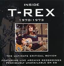 Inside T Rex 1970-1973 A Critical Review