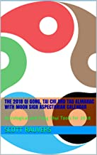 The 2018 QI Gong, Tai Chi and Tao Almanac with Moon Sign Aspectarian Calendar: Astrological and Feng Shui  Tools for 2018