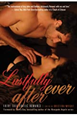 Lustfully Ever After: Fairy Tale Erotic Romance Kindle Edition