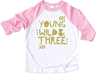 3rd Birthday Shirt for Girls Young Wild & Three Pink Raglan 3/4 or Short Sleeve
