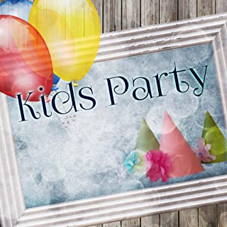 Kids Party - Happy Birthday Party Music, Electronic Music for Children, Happy Day Everyday, Dance Mix, Hits for Kids, Have Fun and Play, Family Time, Baby Shower, Chillout Music