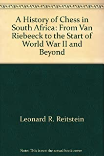 A History of Chess in South Africa: From Van Riebeeck to the Start of World War II and Beyond