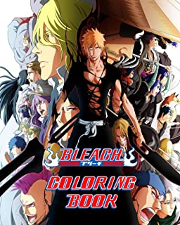 Bleach Coloring Book: High Quality Illustrations   For Teen-agers, Kids and Adults