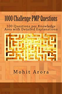 1000 Challenge PMP Questions: 100 Questions per Knowledge Area with Detailed Explanations