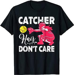 Catcher Hair Don't Care Tshirt Softball Catcher Girls Gift