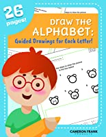 Draw The Alphabet | Letters A-Z | Worksheet Bundle | Pre-K - 1st | No Preparation Packet | Classroom, Distance Learning,...