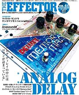 The EFFECTOR BOOK Vol.44 (シンコー・ミュージックMOOK)