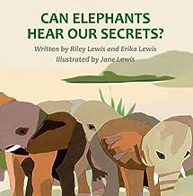 Can Elephants Hear Our Secrets?