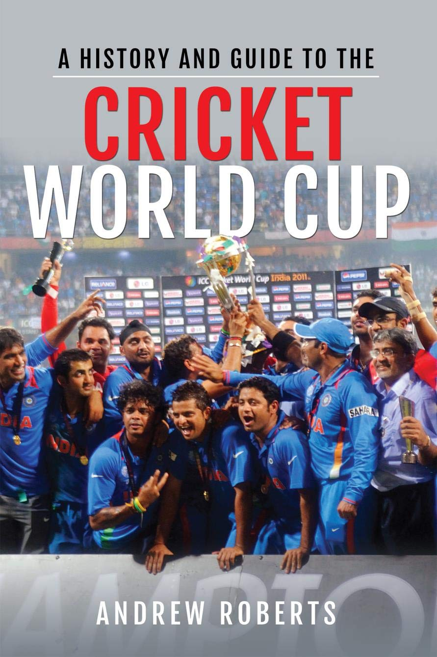 A History & Guide To The Cricket World Cup