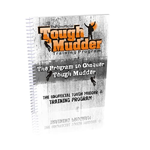 The Unofficial Tough Mudder Training Program