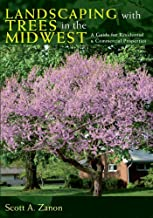 Landscaping with Trees in the Midwest: A Guide for Residential and Commercial Properties