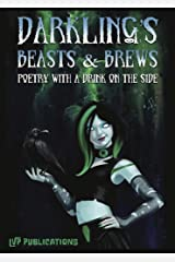 Darkling's Beasts & Brews: Poetry with a Drink on the Side Kindle Edition