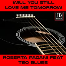 Will You Still Love Me Tomorrow (feat. Teo Blues) [Tributo a Amy Winehouse]