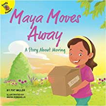 Maya Moves Away (Changes and Challenges in My Life)