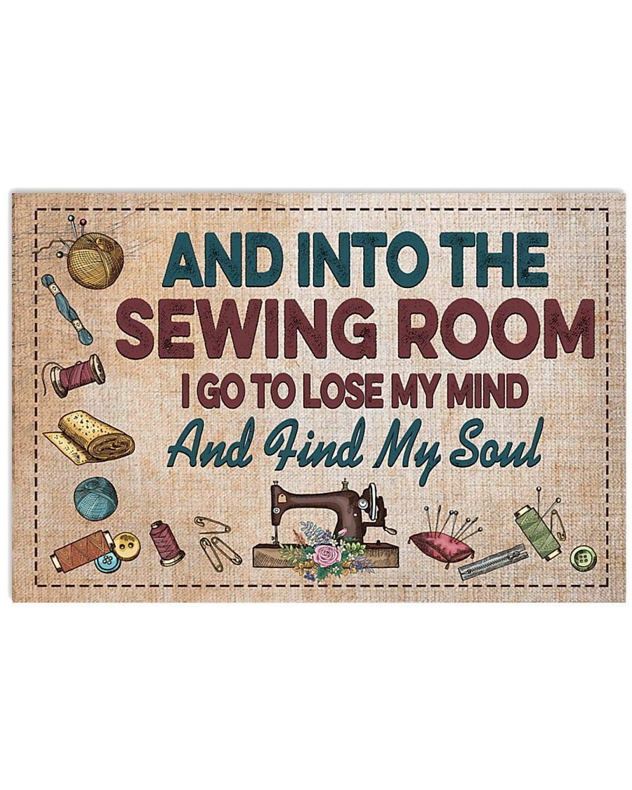 Sewing Poster - Regular discount I Go To My Lose Bathroom Department store Wall Decor Mind