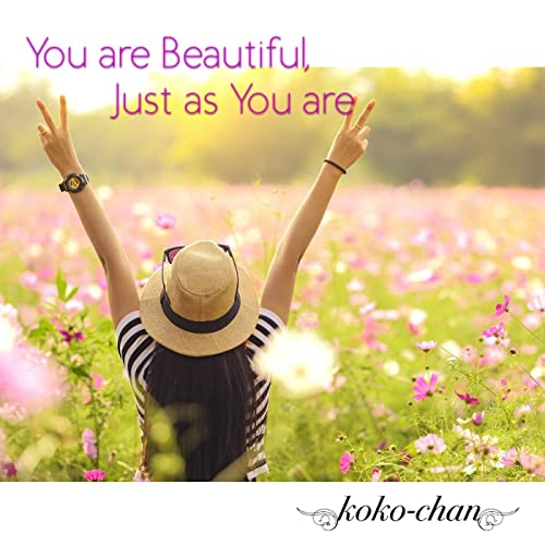 You are Beautiful, Just as You are