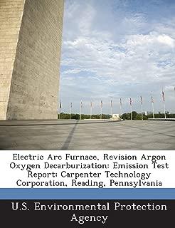 Electric Arc Furnace, Revision Argon Oxygen Decarburization: Emission Test Report: Carpenter Technology Corporation, Reading, Pennsylvania