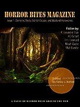 Horror Bites Magazine Issue #1: A taste of horror from around the web: demonic deals, eldritch escape, and woodland werewo...