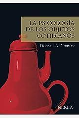 La psicología de los objetos cotidianos (Serie Media nº 6) (Spanish Edition) Kindle Edition