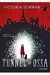 Tunnel di ossa (Italian Edition) Format Kindle