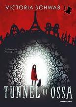 Tunnel di ossa (Italian Edition)