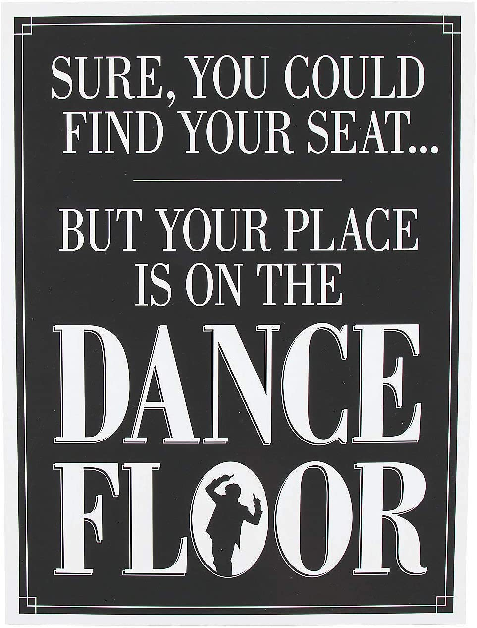 Fun Express - Your Place Is On The Dance Floor Sign for Wedding - Party Decor - Wall Decor - Misc Wall Decor - Wedding - 1 Piece