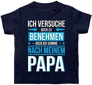Shirtracer Sprüche Baby - Ich versuche Mich zu benehmen Aber ich komme nach Meinem Papa blau - Baby T-Shirt Kurzarm