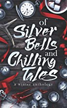Of Silver Bells and Chilling Tales
