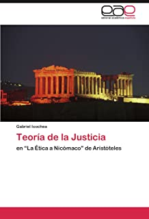 """Teoría de la Justicia: en """"La Ética a Nicómaco"""" de Aristóteles (Spanish Edition)"""