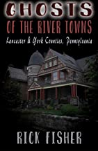 Ghosts of the River Towns