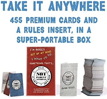 Not Parent Approved: A Fun Card Game for Kids, Tweens, Teens, Families and Mischief Makers - The Original, Hilarious ...