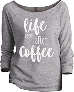Thread Tank Life Begins After Coffee Women's Slouchy 3/4 Sleeves Raglan Sweatshirt Sport Grey