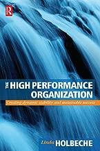The High Performance Organization (English Edition)