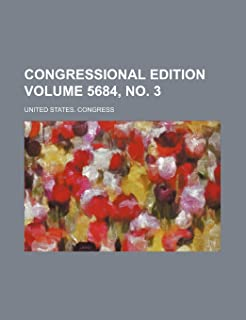 Congressional Edition Volume 5684, No. 3
