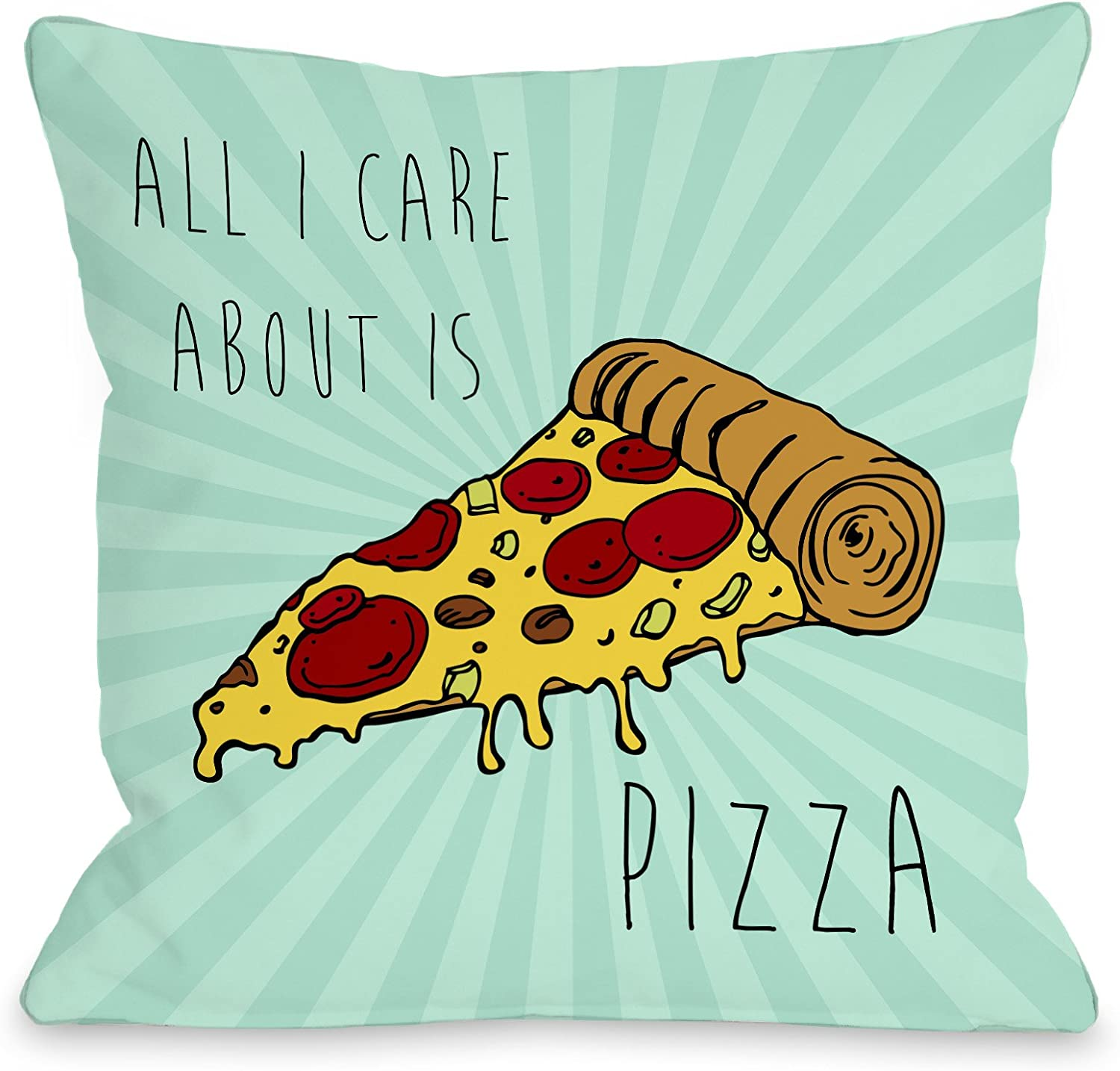 Amazon Com One Bella Casa Care About Pizza Throw Pillow By Obc 18 X 18 Turquoise Home Kitchen