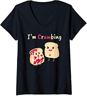 Womens I'm Crumbing - Bread Crumb Jelly Jam Funny Food Sex Joke V-Neck T-Shirt