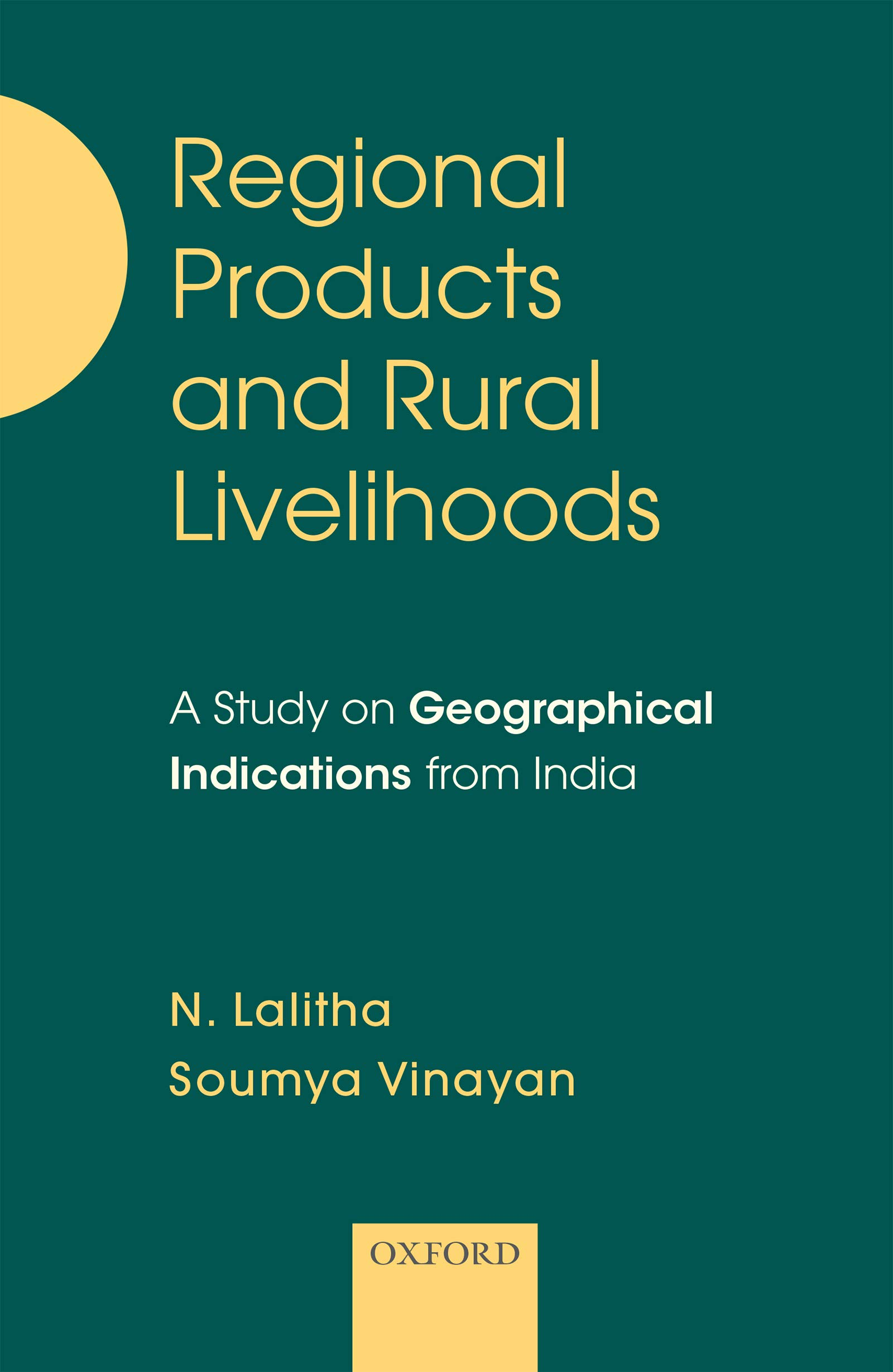 Regional Products and Rural Livelihoods: A Study on Geographical Indications from India