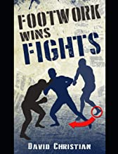 footwork wins fights book