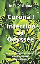 Corona! Infection et Odyssée: Où se trouvent les médecins de famille pendant la pandémie ?