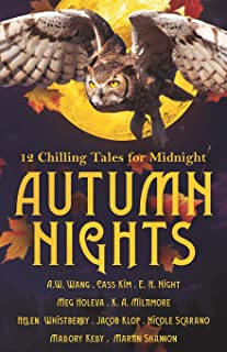 Autumn Nights: 12 Chilling Tales For Midnight