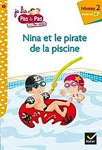 Téo et Nina CP Niveau 2 - Nina et le pirate de la piscine (Premières lectures Pas à Pas)