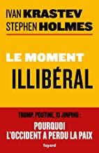 Le moment illibéral (Documents) (French Edition)