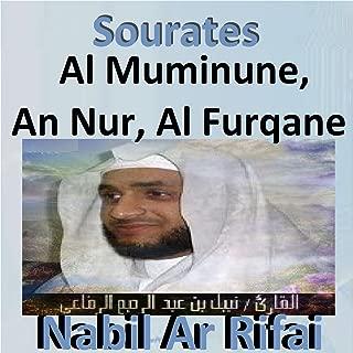 Sourates Al Muminune, An Nur, Al Furqane (Quran - Coran - Islam)