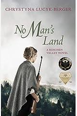 No Man's Land: Reschen Valley Part 1 Paperback