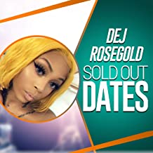 Sold Out Dates [Explicit]