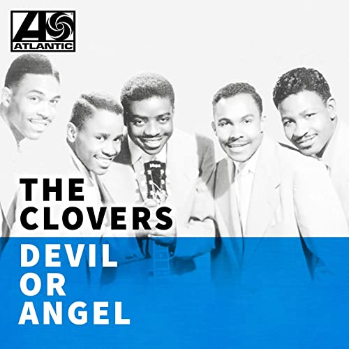 Devil or Angel by The Clovers on Amazon Music - Amazon.com